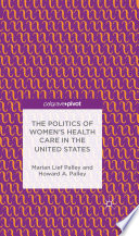 The Politics of Women   s Health Care in the United States