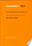 Musawwarat Es Sufra / Die Kleine Anlage