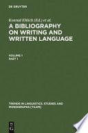 Bibliography on Writing and Written Language