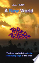 The Tribe A New World