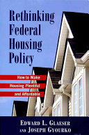 Rethinking Federal Housing Policy