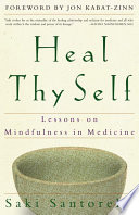 Heal Thy Self : to recognize that the healing relationship--the field upon...