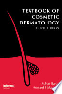 Textbook of Cosmetic Dermatology  Fourth Edition