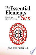 The Essential Elements of Sex