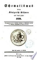 Schematismus für das Königreich Böhmen auf das Jahr 1829