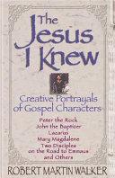The Jesus I Knew