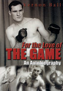 download ebook for the love of the game: the vernon ball story pdf epub