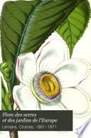 Flore des serres et des jardins de l Europe
