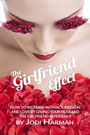 The Girlfriend Effect