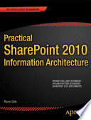 Practical Sharepoint 2010 Information Architecture book