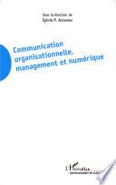 Communication organisationnelle, management et numérique