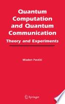 Quantum Computation and Quantum Communication