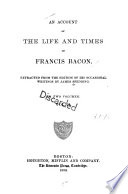 An Account of the Life and Times of Francis Bacon