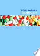 The SAGE Handbook Of Healthcare : pharmaceutical industries and the inevitable adjustments made...