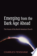download ebook emerging from the dark age ahead pdf epub
