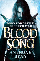 Blood Song The First Book In The