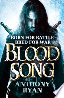 Blood Song : first book in the new york times...