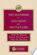Mechanisms of Invasion and Metastasis
