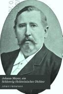 Johann Meyer, ein Schleswig-Holsteinischer Dichter