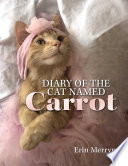 Diary of the Cat Named Carrot Book Cover