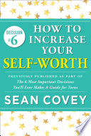 Decision  6  How to Increase Your Self Worth