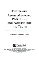 Truth about Managing People and Nothing But Truth