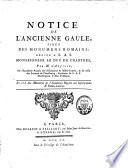 Notice de l ancienne Gaule  tir  e des monuments romains