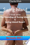 Swing Island   The Complete Story