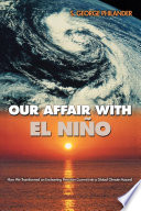 Our Affair with El Nino