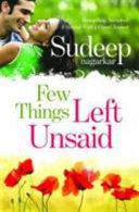 Few Things Left Unsaid