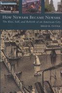 How Newark Became Newark