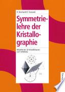 Symmetrielehre der Kristallographie