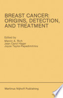 Breast Cancer Origins Detection And Treatment book
