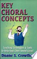 Key Choral Concepts