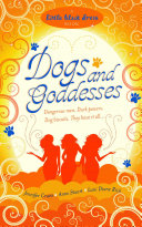 Dogs and Goddesses