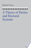 A Theory of Parties and Electoral Systems
