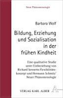 Bildung, Erziehung und Sozialisation in der frühen Kindheit