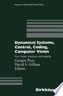 Dynamical Systems  Control  Coding  Computer Vision
