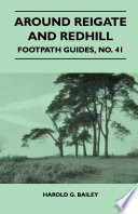 Around Reigate and Redhill - Footpath Guide