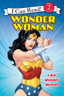 Wonder Woman Classic  I Am Wonder Woman