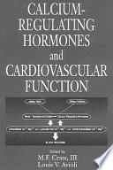 Calcium Regulating Hormones And Cardiovascular Function book