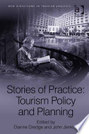 Stories of Practice  Tourism Policy and Planning