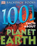 1 001 Facts about Planet Earth