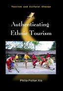 Authenticating Ethnic Tourism