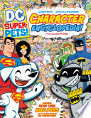 DC Super Pets Character Encyclopedia