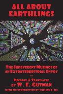 download ebook all about earthlings: the irreverent musings of an extraterrestrial envoy pdf epub