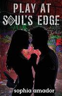 Play at Soul s Edge