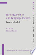 Ideology  Politics and Language Policies