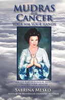 Mudras For Cancer : mudras - yoga for your hands,