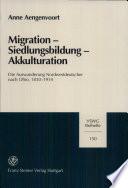 Migration, Siedlungsbildung, Akkulturation